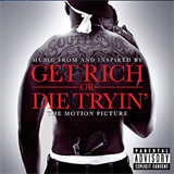 Get Rich Or Die Tryin Soundtrack