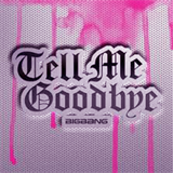 Tell Me GoodBye