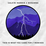 This Is What You Came For (Remixes)