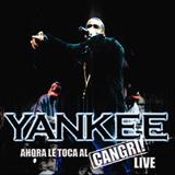 Ahora Le Toca Al Cangri (Live)