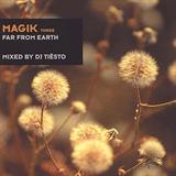 Magik 3 Far From Earth