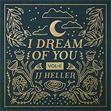 I Dream Of You Vol II