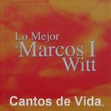 Lo Mejor De Marcos Witt I
