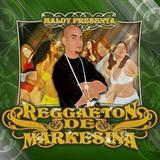 Reggaeton De Marquesina Mixtape 2007