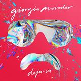 Giorgio Moroder - Deja-vu - Remixes
