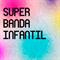 Super Banda Infantil