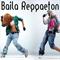 Baila Reggaeton