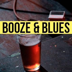 Booze & Blues