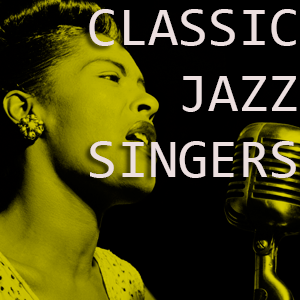 Classic Jazz Singers