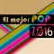 El Mejor Pop 2016