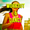 Workout & Dance