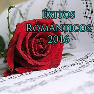 Éxitos Románticos 2016
