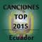 Canciones Top Ecuador 2015