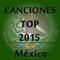 Canciones Top México 2015