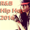 R&B - Hip Hop 2016