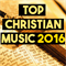 Top Christian Music 2016