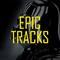 Epic Tracks