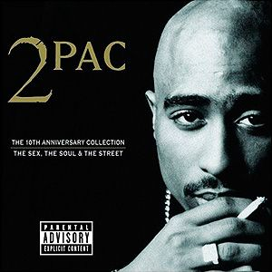 The Sex, The Soul & The Street - 2Pac | Songs Rap Music