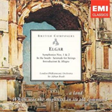 Elgar Symphonies Nos. 1 & 2 - In the South - Serenade for Strings - Introduction & Allegro