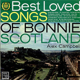 Best Loved Songs Of Bonnie Scotland