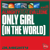 Almighty Presents: Only Girl In The World (Feat. Eva Leone) (EP)