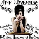 The Other Side Of Amy Winehouse (B-Sides,Remixes,Rerities)