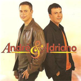 André & Adriano (2001)