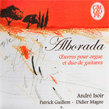Alborada - Music For Organ and Two Guitars
