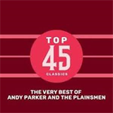 Top 45 Classics - The Very Best of Andy Parker and The Plainsmen