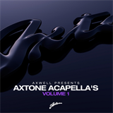 Axwell Presents Axtone Acapellas Vol.1