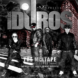 Los Duros (The Mixtape)