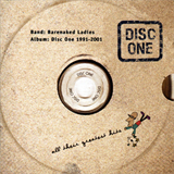 Disc One: All Their Greatest Hits (1991–2001)