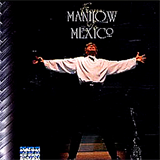 From Manilow To México