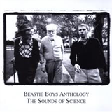 Beastie Boys Anthology: The Sound Of The Science