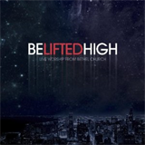 Be Lifted  High - Live