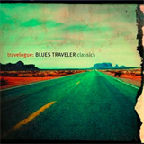 Travelogue Blues Traveler Classics