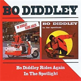 Bo Diddley Rides Again / In the Spotlight
