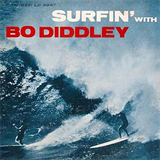 Surfin' with Bo Diddley