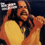 The Bob Seger Collection