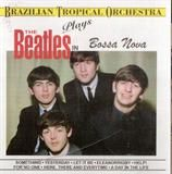 The Music of the Beatles in Bossa Nova
