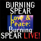 Love and Peace Burning Live