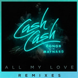 All My Love (feat. Conor Maynard) (Remixes)