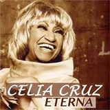 Celia Cruz Eterna