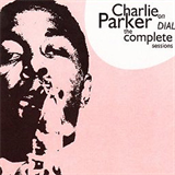 The Complete Charlie Parker on Dial