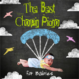 The Best Chopin Piano for Babies