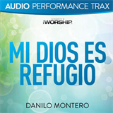 Mi Dios Es Refugio (Audio Performance Trax) (EP)