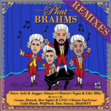 Phat Brahms (The Remixes)