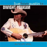Live from Austin, TX Dwight Yoakam