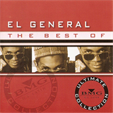 The Best Of El General Ultimate Collection