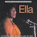 Ella- 40 Tracks From the First Lady of Jazz